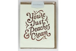 Bespoke Letter Press Bespoke Letterpress Greeting Card - You're Just Peaches Cream