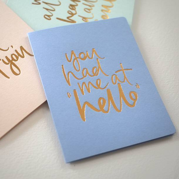 Bespoke Letter Press Bespoke Letterpress Greeting Card - You had me at hello (foil)