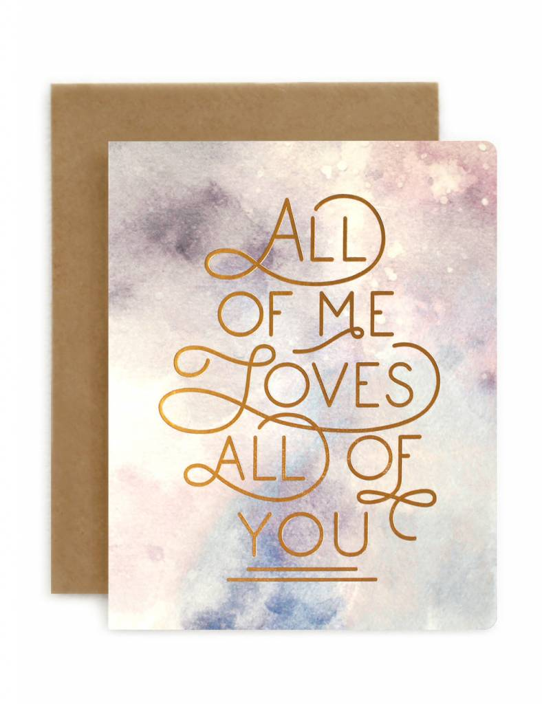 Bespoke Letter Press Bespoke Letterpress Greeting Card - All of Me (foil on Watercolour)