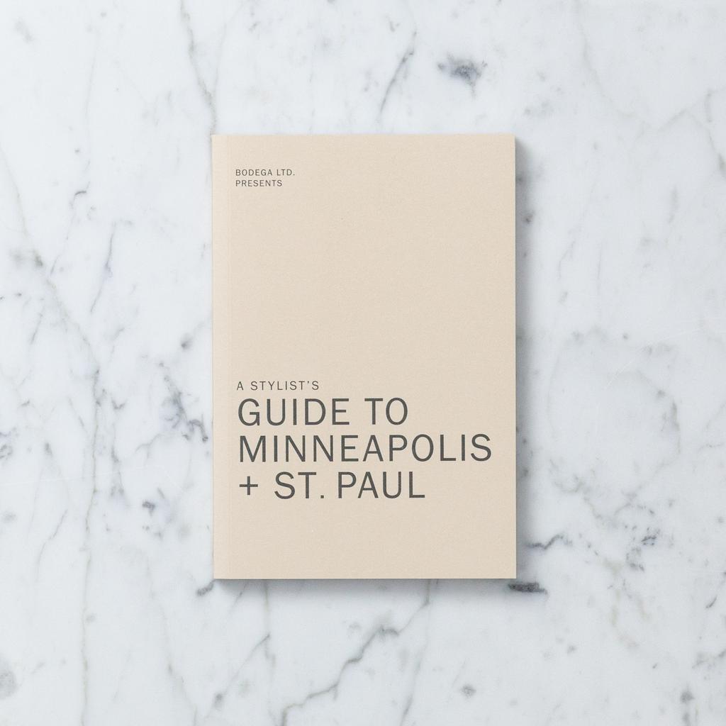 Bodega LTD A Stylist's Guide to Minneapolis + St. Paul by Liz Gardner and Bodega LTD