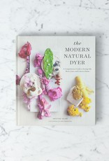 Abrams The Modern Natural Dyer: A Comprehensive Guide to Dyeing Silk, Wool, Linen and Cotton at Home Book