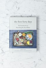Abrams The First Forty Days: The Essential Art of Nourishing the New Mother Book
