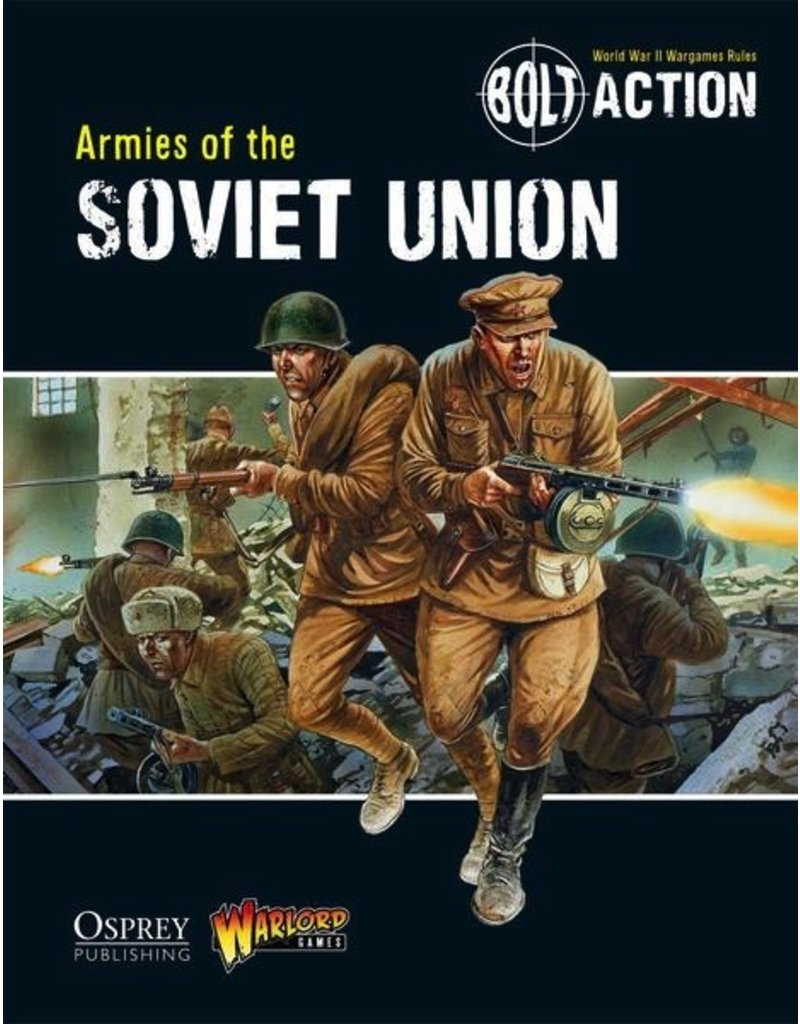 Bolt Action Bolt Action: Armies of the Soviet Union Rulebook