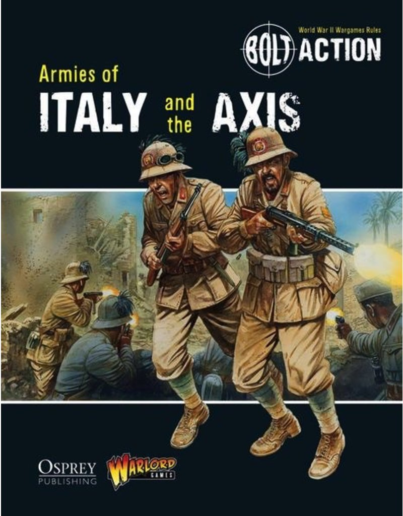 Bolt Action Bolt Action: Armies of Italy and the Axis Rulebook