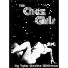 The Chez Girls (Book) by Tyler Ondine Whitman