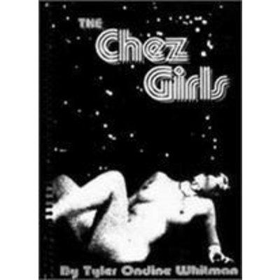 The Chez Girls (Book) by Tyler Ondine Whitman