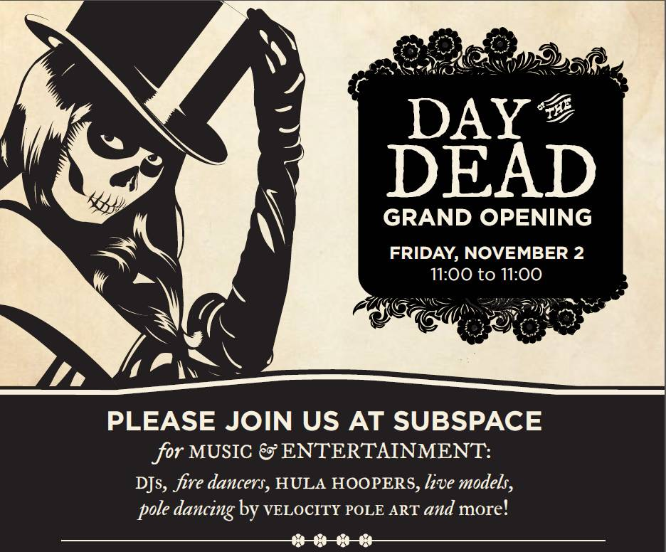 Subspace Grand Opening