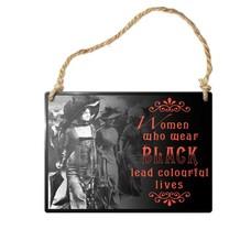 Alchemy England 1977 Women Who Wear Black Sign