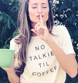 NO TALKIE TIL COFFEE