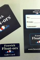 Fenwick Float-ors Fenwick Float-ors Gift Card $25.00