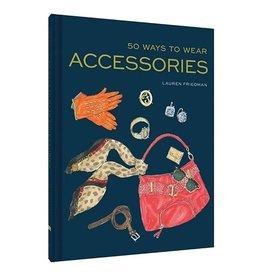 hachette book group 50 ways to wear accessories