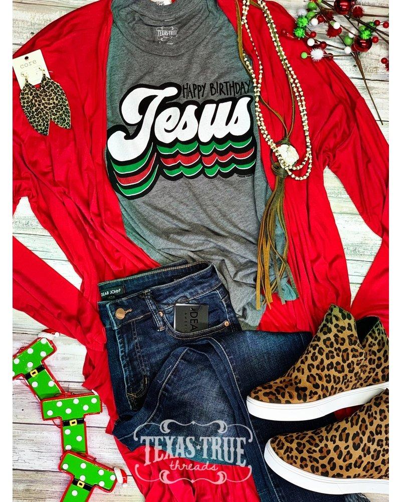 Texas True Threads TTT Happy Birthday Jesus