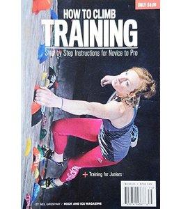 Rock & Ice How to Climb: Training