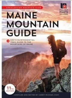Appalachian Mountain Club AMC Maine Mountain Guide 11th