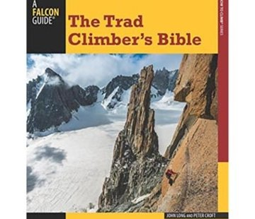 Falcon Guide The Trad Climber's Bible