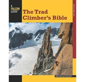 Falcon Guide The Trad Climber's Bible