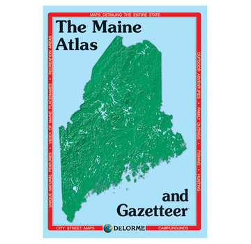The Maine Atlas and Gazetteer