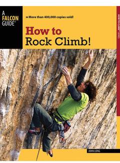 Falcon Guide How to Rock Climb! 5th Edition