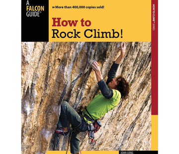 Falcon Guide How to Rock Climb! 5th Edition