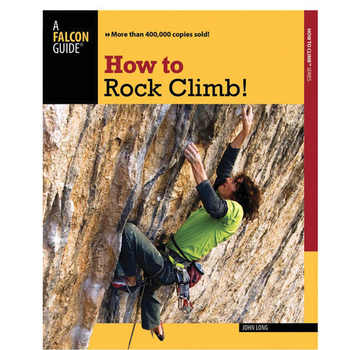 NATIONAL BOOK NETWRK How to Rock Climb! 5th Edition