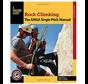 Rock Climbing: The AMGA Single Pitch Manual