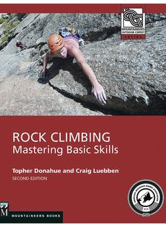 Mountaineers Books Rock Climbing: Mastering Basic Skills