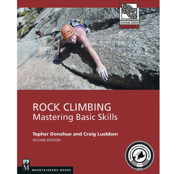 Mountaineers Books Rock Climbing: Mastering Basic Skills