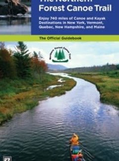 Mountaineers Books Northern Forest Canoe Trail Guidebook