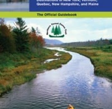 Mountaineers Books The Northern Forest Canoe Trail Guidebook