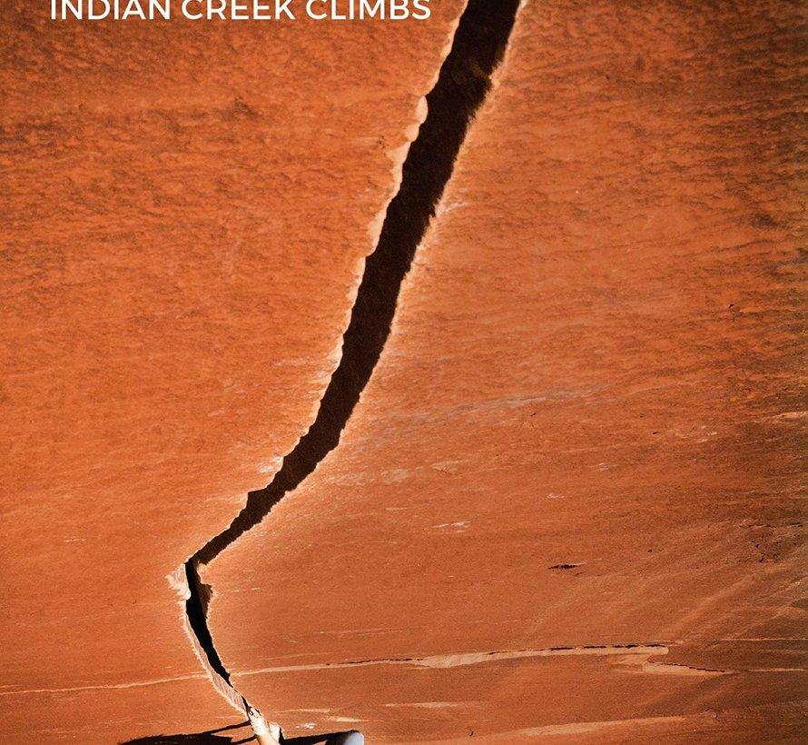 CREEK FREAK: Indian Creek Climbs