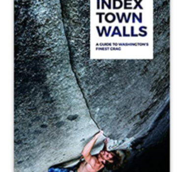Independent Books The Index Town Walls: A Guide to Washington's Finest Crag
