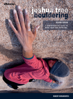 WOLVERINE PUBLISHING Joshua Tree Bouldering 2nd Edition - Miramontes