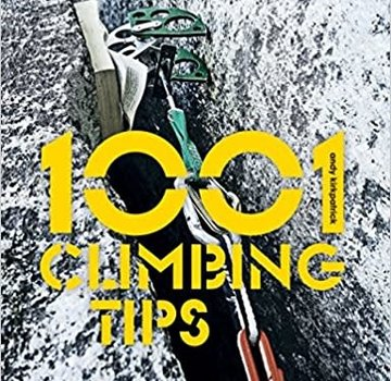 Mountaineers Books 1001 Climbing Tips