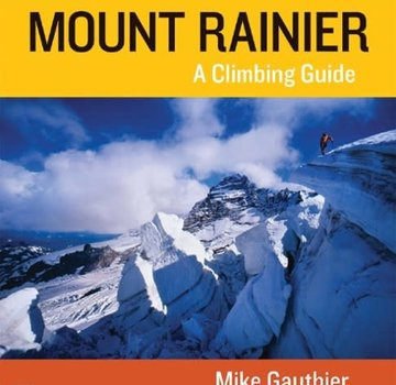 Mountaineers Books Mt. Rainier: A Climbing Guide - 3rd Edition