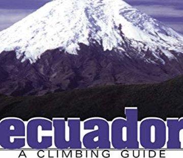 Mountaineers Books Ecuador: A Climbing Guide