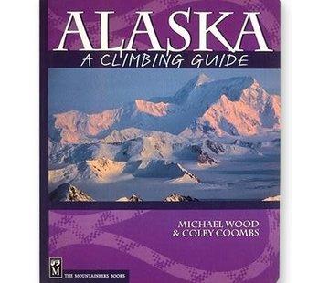 Mountaineers Books Alaska: A Climbing Guide