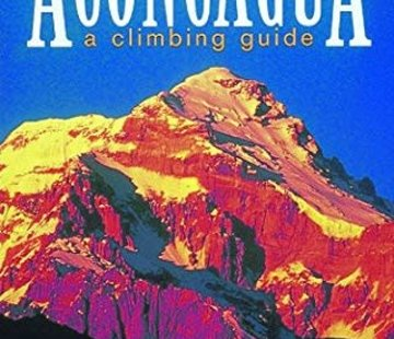 Mountaineers Books Aconcagua: A Climbing Guide