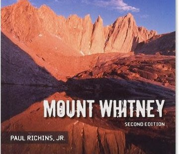 Mountaineers Books Mt. Whitney Trail Guide 2nd Edition