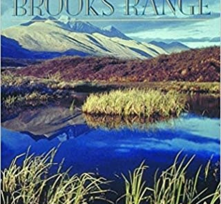 Alaska's Brooks Range: The Ultimate Mountains