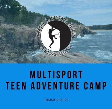 Acadia Mountain Guides Camp- Multisport Teen Adventure Camp