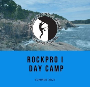 Acadia Mountain Guides RockPro I - Rock Climbing Three-Day Camp- June 20-23rd