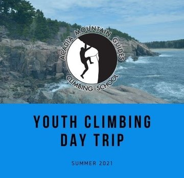 Acadia Mountain Guides Camp- Youth Climbing Day - Day Camp