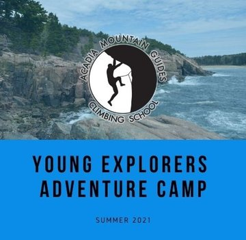 Acadia Mountain Guides Camp- Young Explorers Youth Adventure Camp