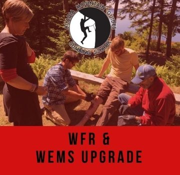 Acadia Mountain Guides Course - 5 Day WFR or WEMS Upgrade - MDI