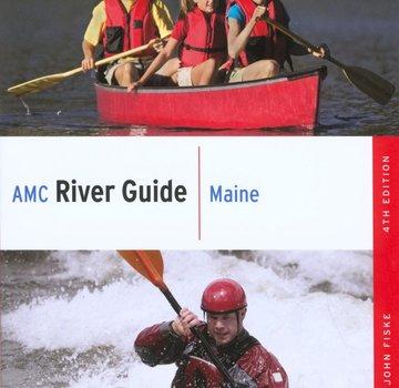 Appalachian Mountain Club AMC River Guide: Maine, 4th Edition