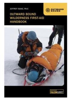 Falcon Guide Outward Bound Wilderness First-Aid Handbook