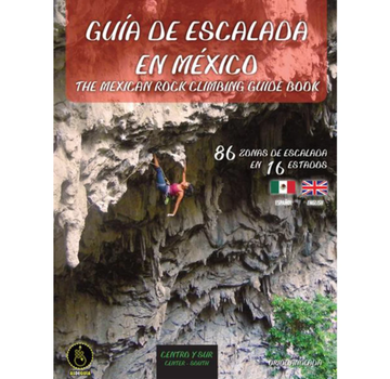 Fixed Pin Publishing The Mexican Rock Climbing Guidebook, Central/South (English & Spanish)