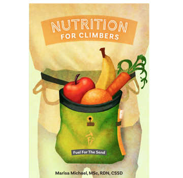 Fixed Pin Publishing Nutrition for Climbers | Fuel for the Send