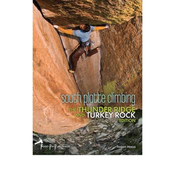 Fixed Pin Publishing South Platte Climbing | The Thunder Ridge and Turkey Rock