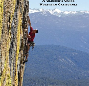 WOLVERINE PUBLISHING California Road Trip: A Climber's Guide to Northern California